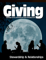 New Issue of Giving Magazine Focuses on Stewardship and Relationships