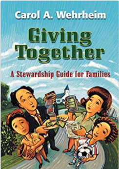 Giving Together: a Stewardship Guide for Families