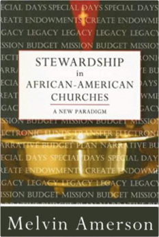 Stewardship in African-American Churches: A New Paradigm