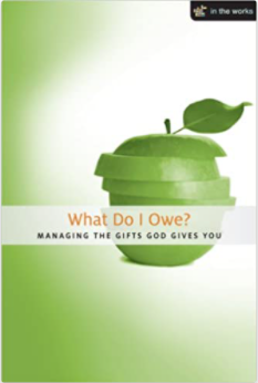 What Do I Owe? Managing the Gifts God Gives You