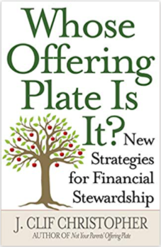 Whose Offering Plate Is It? New Strategies for Financial Stewardship